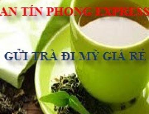 Gửi trà đi Mỹ giá rẻ